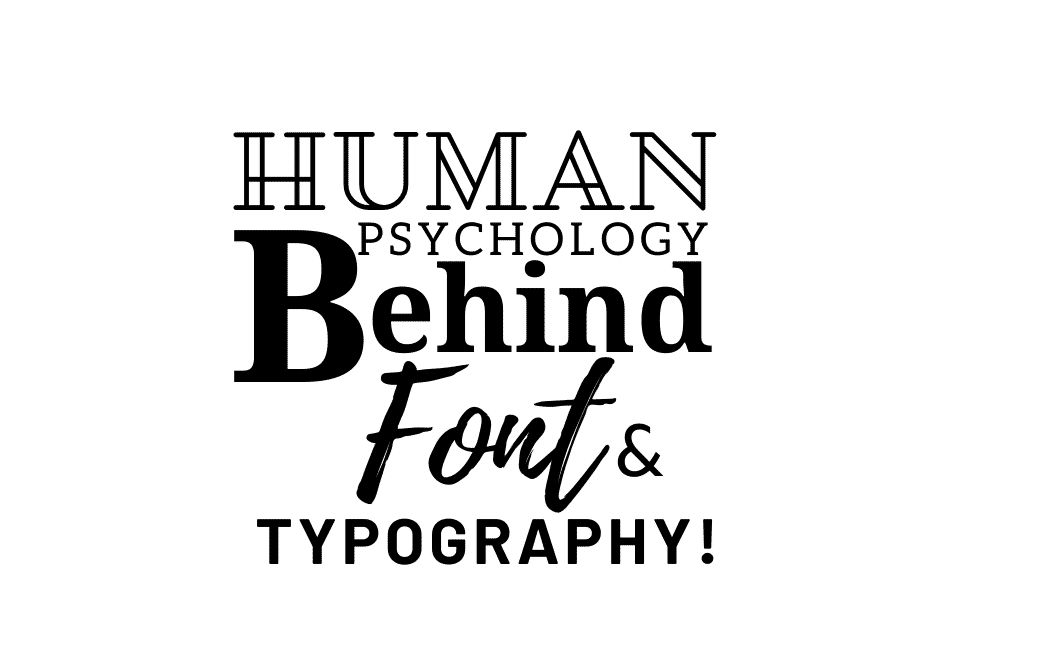 Human Physiology behind fonts and Typography