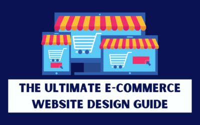 The Ultimate E-Commerce Website Design Guide