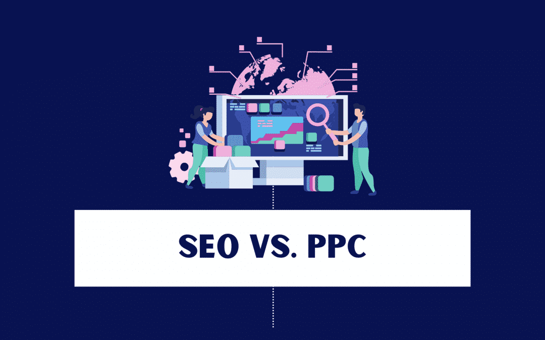 SEO and PPC – Pros and Cons, Differences, Similarities