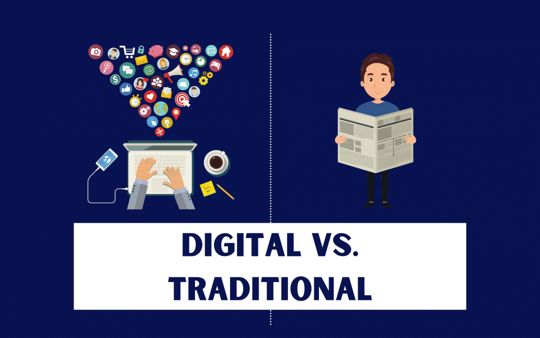 Traditional Marketing Vs Digital Marketing – Pros and Cons
